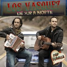 Los Vásquez    De sur a norte (2013)