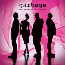 Garbage   The Absolute Collection (2012)