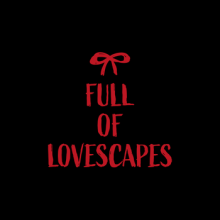 NXT || Full of Lovescapes