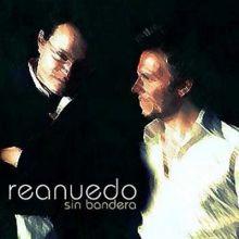 Sin Bandera || Reanuedo (2009)