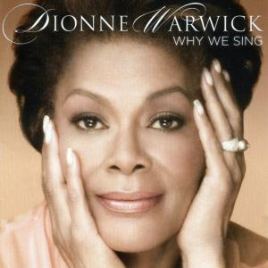 Dionne_Warwick-Why_We_Sing-Frontal_0.jpg