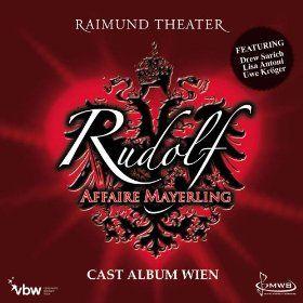 Rudolf - Affaire Mayerling (Musical)