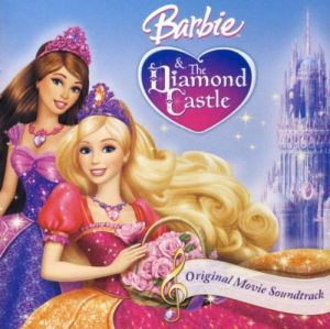Barbie and the Diamond Castle (OST)