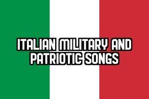 Italian Military & Patriotic Songs