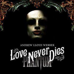 Love Never Dies (Musical)