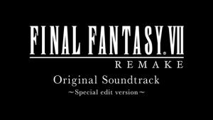 Final Fantasy VII Remake (OST)