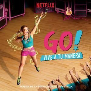 Go! Vive a tu manera (OST)