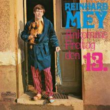 """Reinhard Mey 🇩🇪 – 02 – """"Ankomme Freitag, den 13."""" (Album Tracklist)"""