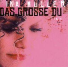 """Ina Müller – 01 – """"Das große Du"""" (Album Tracklist)"""