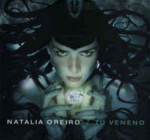 Natalia Oreiro - Tu veneno (2000)