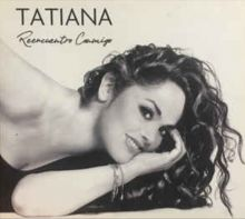 Tatiana- Reencuentro conmigo (2014)