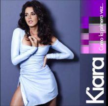 Kiara- Como la primera vez (2011)