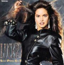 Lucero- Sólo pienso en ti (1991)