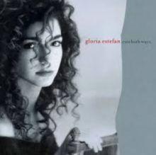 Gloria Estefan- Cuts both ways (1989)