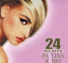 Paulina Rubio- 24 kilates (1993)