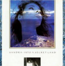 Sandra- Into a secret land (1988)