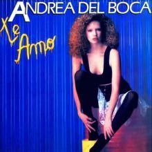 Andrea del Boca- Te amo (1989)