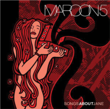 "Maroon 5 – 01 – ""Songs About Jane"" (Album Tracklist)"