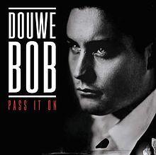 Pass It On - Douwe Bob