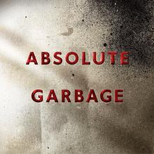 Garbage   Absolute Garbage (2007)