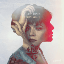 Norah Jones | Begin Again (2019)