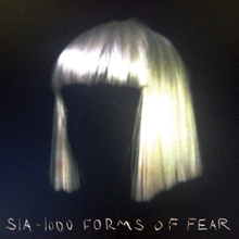 Sia | 1000 Forms of Fear (2014)