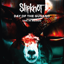 Slipknot | Day of the Gusano: Live in Mexico (2017)