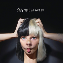 Sia | This Is Acting (2016)