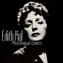 Édith Piaf || Multilingual Covers