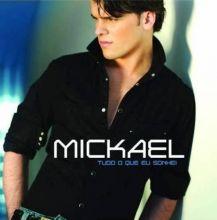Mickael Carreira | Tudo o Que Eu Sonhei (2009) [Tracklist]