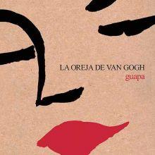 La Oreja De Van Gogh - Guapa (2006) [Tracklist]