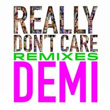 Demi Lovato - Really Don't Care Remixes - EP [Tracklist]