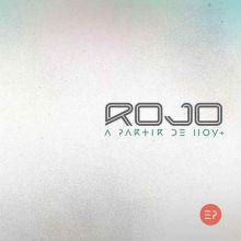 Rojo - A Partir de Hoy - EP (2018) [Tracklist]