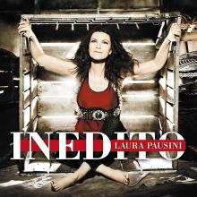 Laura Pausini - Inédito (2011) [Tracklist]