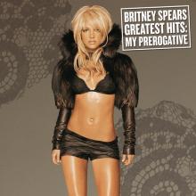 Britney Spears | Greatest Hits: My Prerogative (2004) [Tracklist]