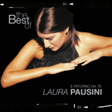 Laura Pausini - The Best Of Laura Pausini: E Ritorno Da Te (2001) [Tracklist]
