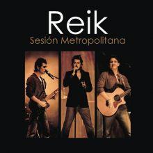 Reik - Sesión Metropolitana (2006) [Tracklist]