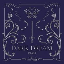 E'LAST || Dark Dream