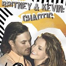 Britney Spears   Britney & Kevin: Chaotic (2005) [Tracklist]