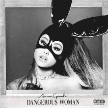 Ariana Grande - Dangerous Woman (2016) [Tracklist]