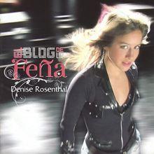 Denise Rosenthal || El blog de la Feña (2008)