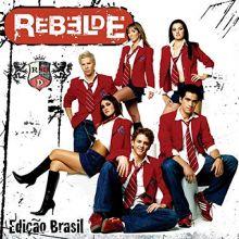 RBD | Rebelde (Edição Brasil) (2004) 🇧🇷