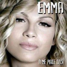 Emma 🇮🇹 – 01 – «A me piace così» (Album Tracklist)