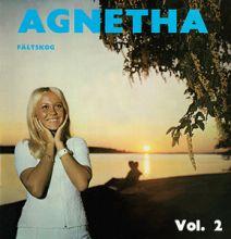 """Agnetha Fältskog 🇸🇪 – 02 – """"Agnetha Fältskog Vol. 2"""" (Album Tracklist)"""