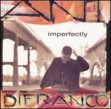 "Ani DiFranco 🇺🇸 – 03 – ""Imperfectly"" (Album Tracklist)"