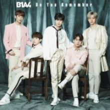 B1A4 || Do you remember