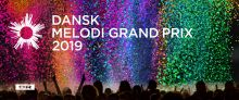 """""""DMGP 2019"""" – Danish National Selection for the Eurovision Song Contest 2019"""