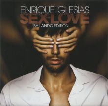Enrique Iglesias - Sex and Love (Bailando Edition)