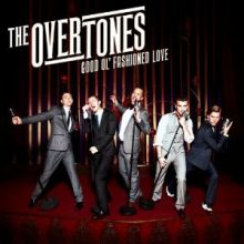"The Overtones 🇬🇧 – 01 – ""Good Ol' Fashioned Love"" (Album Tracklist)"