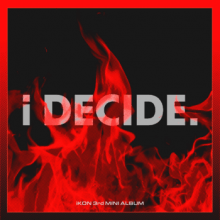 iKon || I Decide